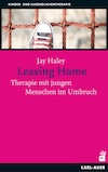Haley: Leaving Home